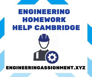 Engineering Homework Help Cambridge