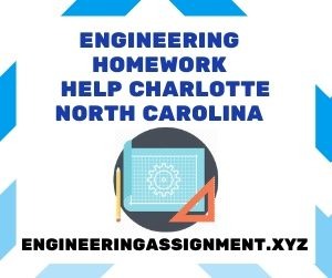 Engineering Homework Help Charlotte North Carolina