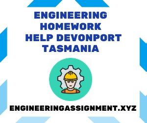 Engineering Homework Help Devonport Tasmania