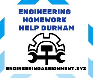 Engineering Homework Help Durham