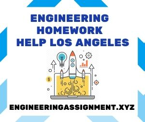 Engineering Homework Help Los Angeles