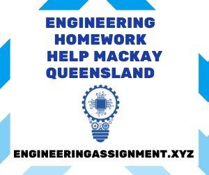 Engineering Homework Help Mackay Queensland