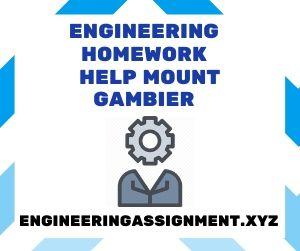 Engineering Homework Help Mount Gambier