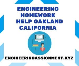 Engineering Homework Help Oakland California