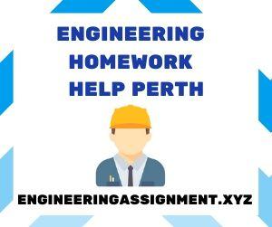 Engineering Homework Help Perth