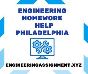 Engineering Homework Help Philadelphia