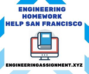 Engineering Homework Help San Francisco