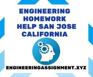 Engineering Homework Help San Jose California