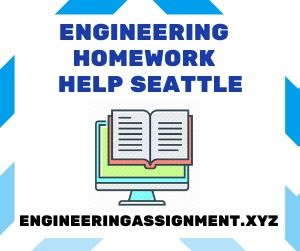 Engineering Homework Help Seattle