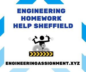 Engineering Homework Help Sheffield