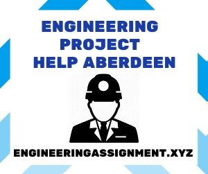 Engineering Project Help Aberdeen