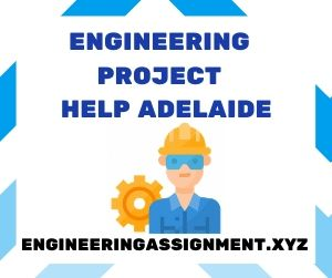 Engineering Project Help Adelaide