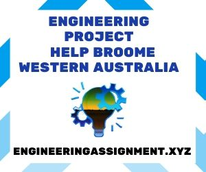 Engineering Project Help Broome Western Australia