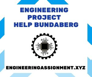 Engineering Project Help Bundaberg