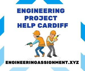 Engineering Project Help Cardiff