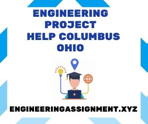 Engineering Project Help Columbus Ohio