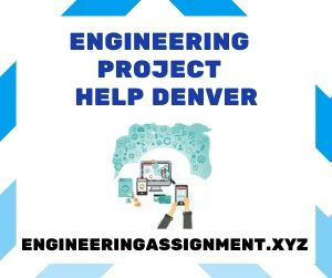 Engineering Project Help Denver