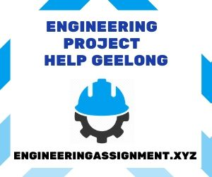 Engineering Project Help Geelong