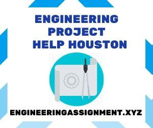 Engineering Project Help Houston