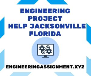 Engineering Project Help Jacksonville Florida