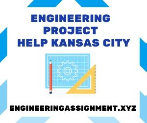 Engineering Project Help Kansas City
