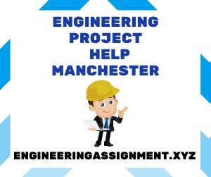 Engineering Project Help Manchester