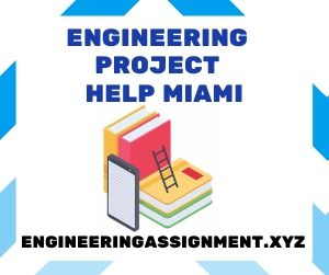 Engineering Project Help Miami