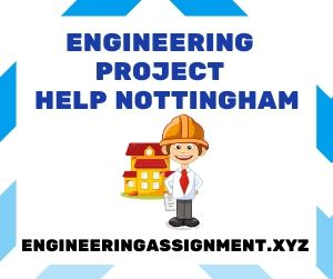 Engineering Project Help Nottingham