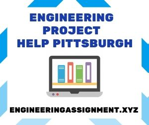 Engineering Project Help Pittsburgh