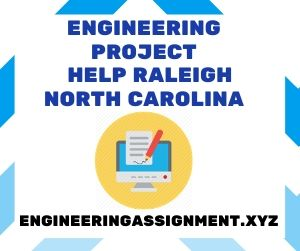 Engineering Project Help Raleigh North Carolina