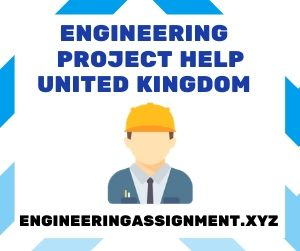 Engineering Project Help United Kingdom
