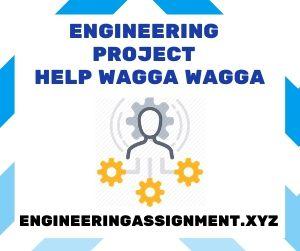 Engineering Project Help Wagga Wagga