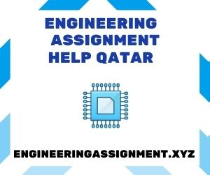 Engineering Assignment Help Qatar