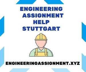 Engineering Assignment Help Stuttgart