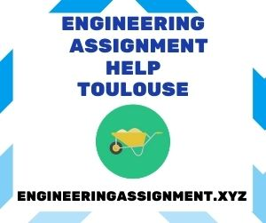 Engineering Assignment Help Toulouse