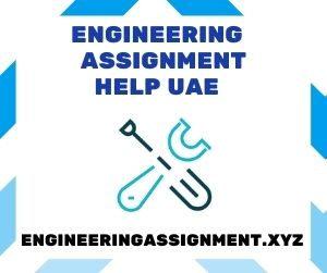 Engineering Assignment Help UAE
