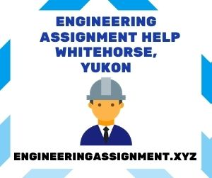 Engineering Assignment Help Whitehorse, Yukon