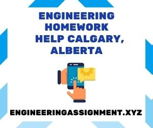 Engineering Homework Help Calgary, Alberta