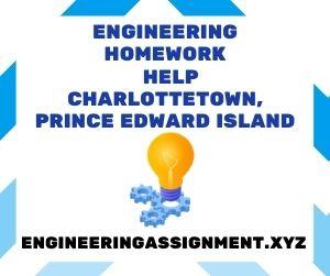 Engineering Homework Help Charlottetown, Prince Edward Island