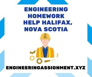 Engineering Homework Help Halifax, Nova Scotia