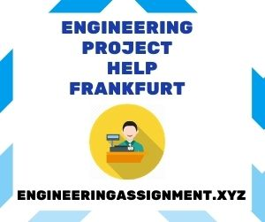 Engineering Project Help Frankfurt