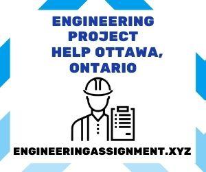 Engineering Project Help Ottawa, Ontario