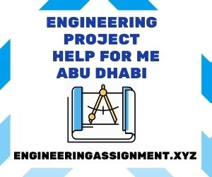 Engineering Project Help for Me Abu Dhabi