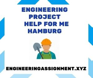 Engineering Project Help for Me Hamburg