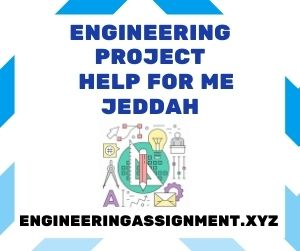 Engineering Project Help for Me Jeddah