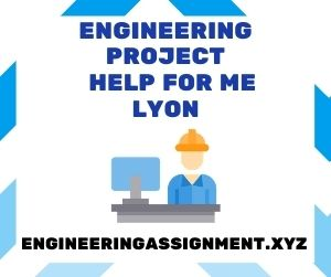 Engineering Project Help Lyon
