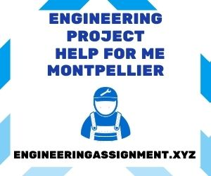 Engineering Project Help for Me Montpellier