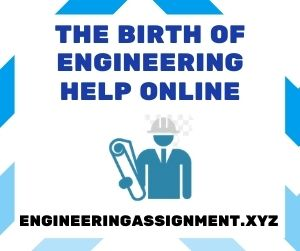 The Birth of Engineering Help Online